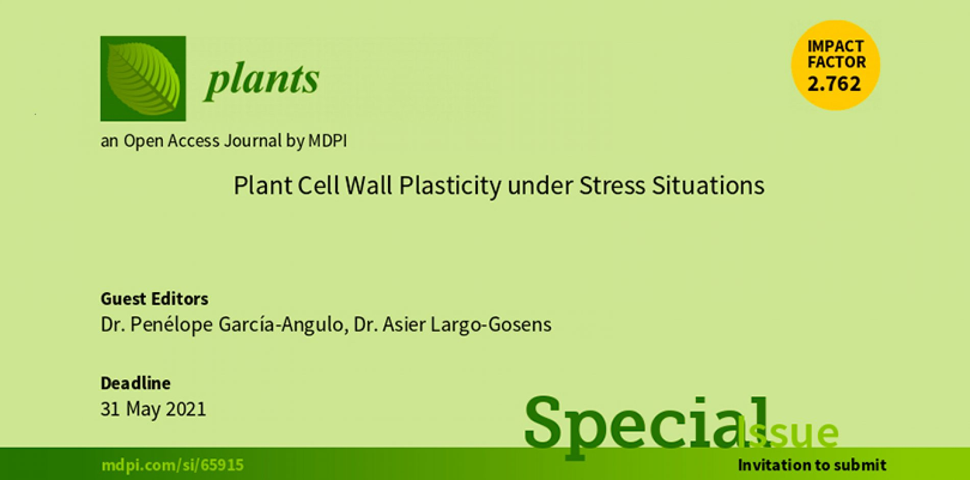 "Special Issue con título ""Plant cell wall plasticity under stress situations"" de la revista open access Plants"
